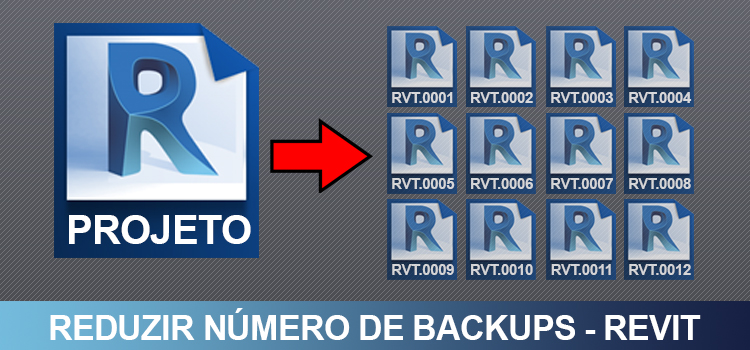 reduzir-número-de-backups-no-revit