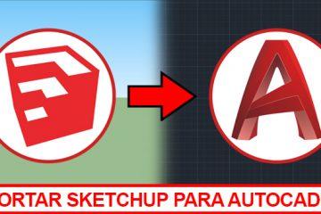 exportar-sketchup-para-autocad